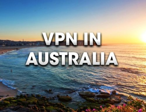 USING a VPN in AUSTRALIA